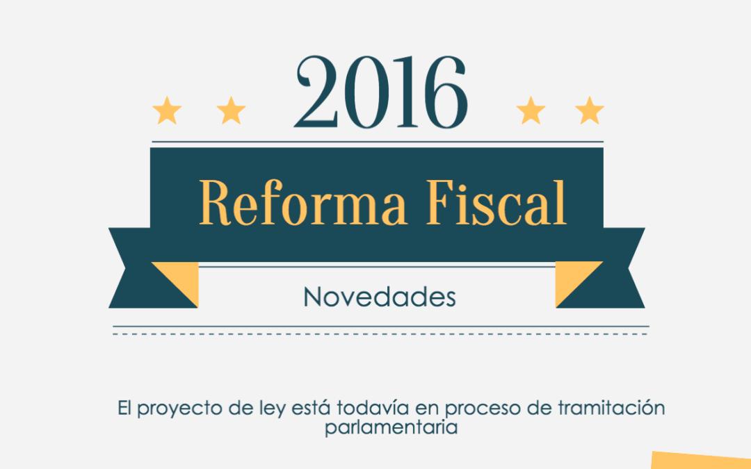 Novedades Reforma Fiscal 2016